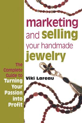 Image for Marketing and Selling Your Handmade Jewelry