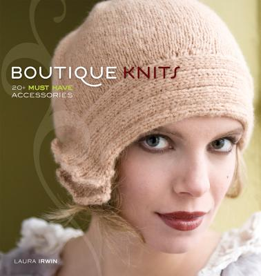 Image for Boutique Knits: 20+ Must-have Accessories