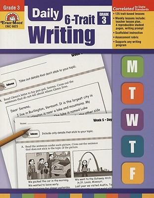 Daily 6-Trait Writing, Grade 3, Evan Moor