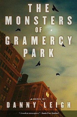 Image for The Monsters of Gramercy Park: A Novel