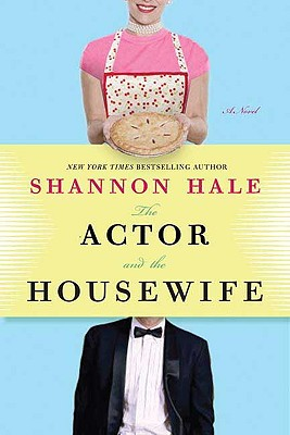 Image for The Actor and the Housewife: A Novel