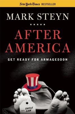 AFTER AMERICA  Get Ready for Armageddon