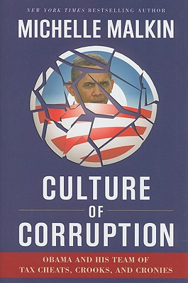 Image for Culture of Corruption: Obama and His Team of Tax Cheats, Crooks, and Cronies