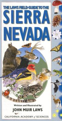 Image for The Laws Field Guide to the Sierra Nevada (California Academy of Sciences)