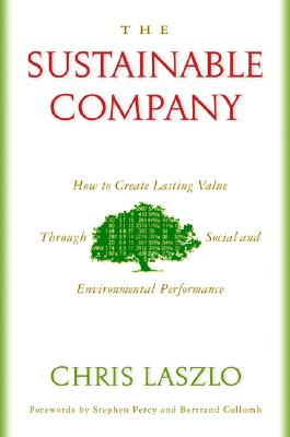 Image for The Sustainable Company: How to Create Lasting Value through Social and Environmental Performance