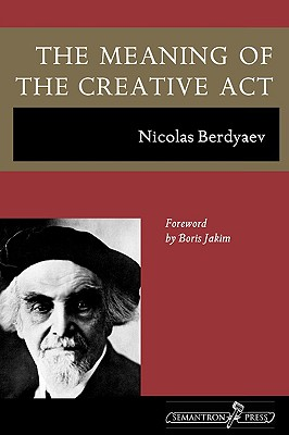Image for The Meaning of the Creative Act