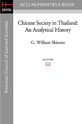 Image for Chinese Society in Thailand: An Analytical History (Acls History E-book Project)