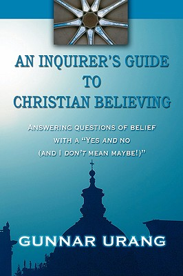 Image for An Inquirer's Guide to Christian Believing
