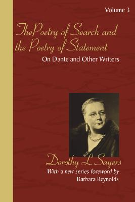 Image for The Poetry of Search and the Poetry of Statement: On Dante and Other Writers (Dante Papers Trilogy)