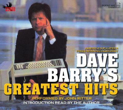 Dave Barry's Greatest Hits, Barry, Dave