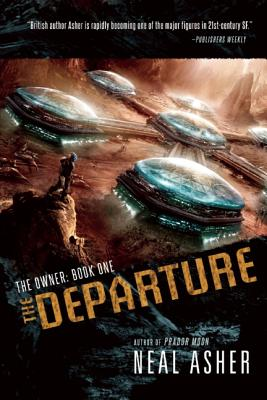 The Departure: The Owner: Book One, Asher, Neal