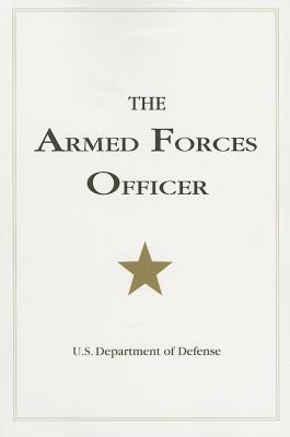The Armed Forces Officer: 2007 Edition (National Defense University), U.S. Department of Defense