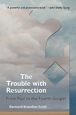 The Trouble with Resurrection, Bernard Brandon Scott