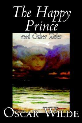 The Happy Prince and Other Tales by Oscar Wilde, Fiction, Literary, Classics, Wilde, Oscar