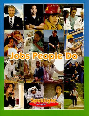 Jobs People Do (Spotlight on English), White, Amy