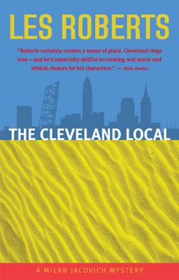 Image for The Cleveland Local: A Milan Jacovich Mystery (Milan Jacovich Mysteries)