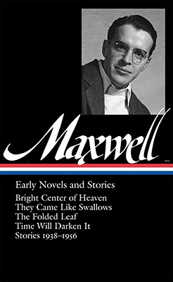 Image for William Maxwell: Early Novels and Stories