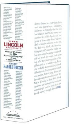 Image for The Lincoln Anthology: Great Writers on His Life and Legacy from 1860 to Now (Library of America #192s)