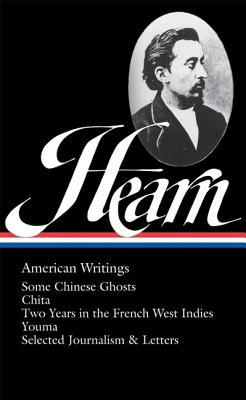 Image for Lafcadio Hearn: American Writings (Library of America, No. 190)