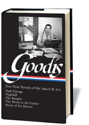 Image for David Goodis: Five Noir Novels of the 1940s and 50s (Library of America) First Printing
