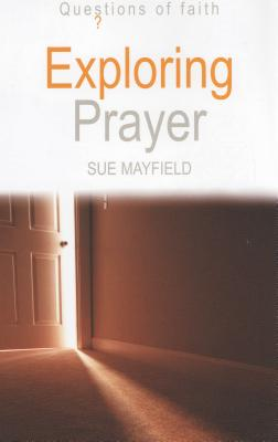 Image for Exploring Prayer