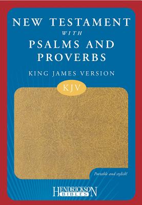 Image for New Testament with Psalms and Proverbs (King James Version, Imitation Leather, Tan)