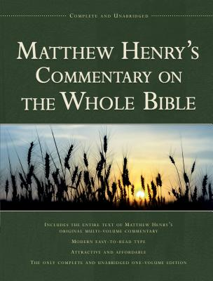 Image for Matthew Henrys Commentary on the Whole Bible: Complete and Unabridged