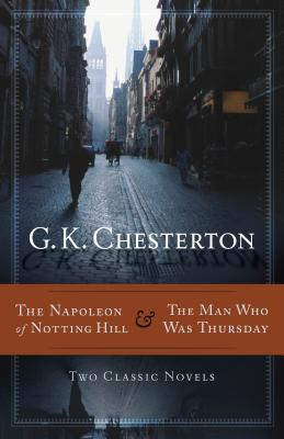 Image for The Napoleon of Notting Hill & The Man Who Was Thursday