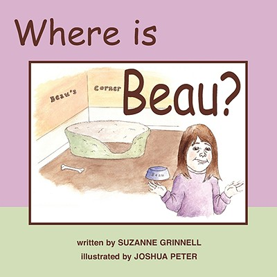 Where Is Beau?, Grinnell, Suzanne