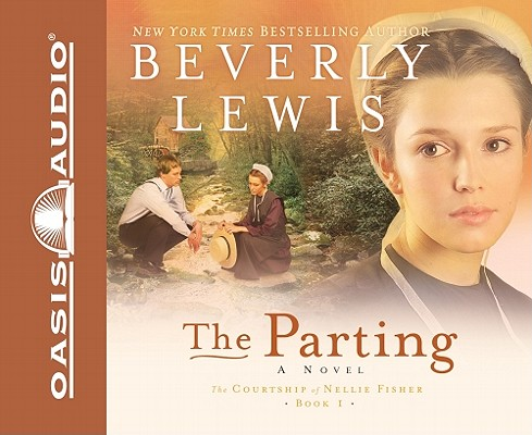 The Parting (The Courtship of Nellie Fisher, Book 1) Audio Book, Lewis, Beverly