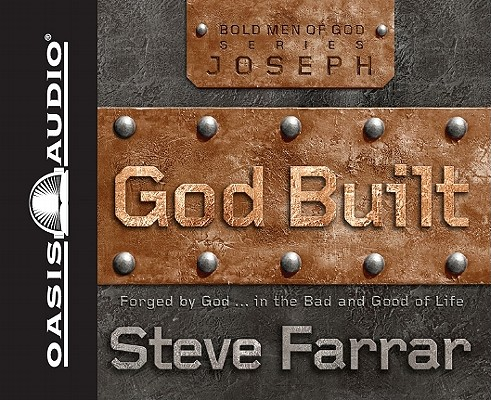 Image for God Built: Shaped by God...in the Bad and Good of Life (Volume 1) (Bold Men of God)