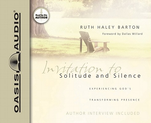 Invitation to Solitude and Silence: Experiencing God's Transforming Presence, Barton, Ruth Haley
