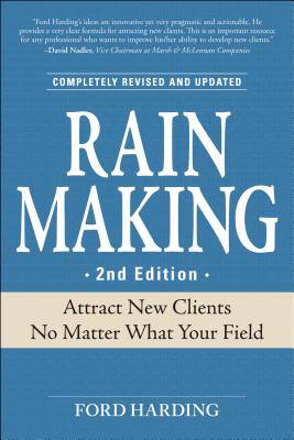 Image for Rain Making: Attract New Clients No Matter What Your Field