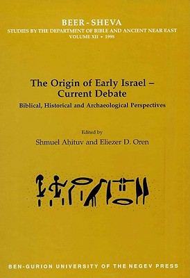 Image for The Origin of Early Israel-Current Debate: Biblical, Historical and Archaeological Perspectives (UCL Institute of Archaeology Publications)