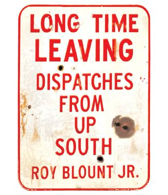 Image for LONG TIME LEAVING (AUDIO) DISPATCHES FROM UP SOUTH