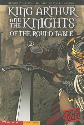 Image for King Arthur and the Knights of the Round Table (Graphic Revolve)