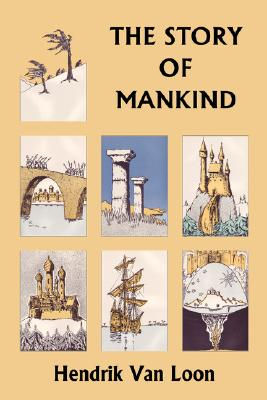 Image for The Story of Mankind, Original Edition (Yesterday's Classics)
