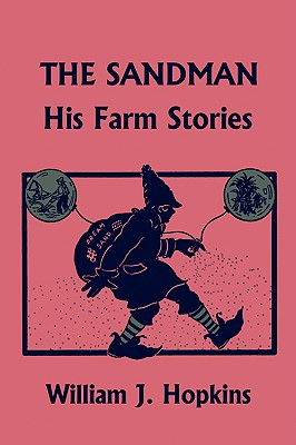 Image for THE SANDMAN: His Farm Stories (Yesterday's Classics)