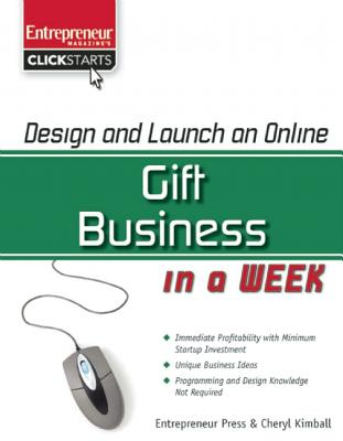 Design and Launch an Online Gift Business in a Week (ClickStart Series), Kimball, Cheryl