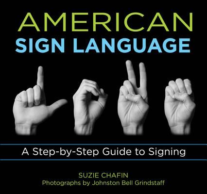 Image for Knack American Sign Language: A Step-By-Step Guide To Signing (Knack: Make It Easy)
