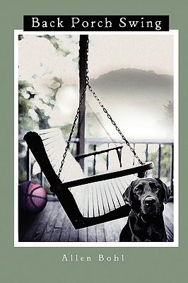Back Porch Swing, Bohl, Allen