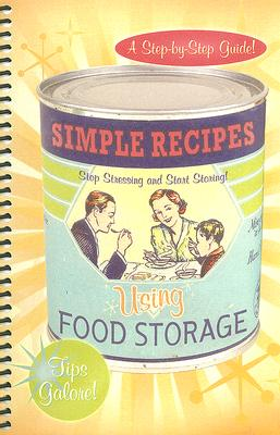 Image for Simple Recipes Using Food Storage