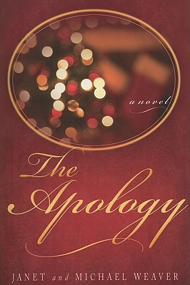 The Apology, Janet Weaver, MICHAEL WEAVER