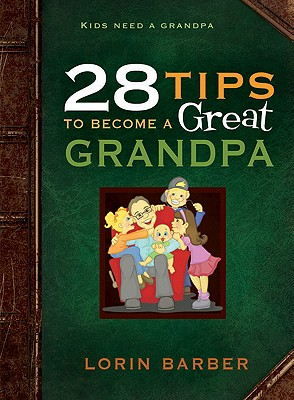 Image for 28 Tips to Become a Great Grandpa