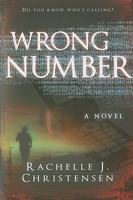 Wrong Number, Rachelle J. Christensen