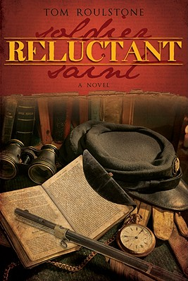 Image for Reluctant Soldier, Reluctant Saint