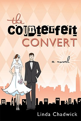 The Counterfeit Convert, Linda Chadwick
