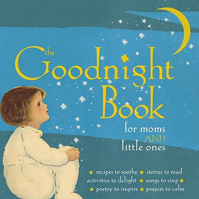 Image for The Goodnight Book for Moms and Little Ones
