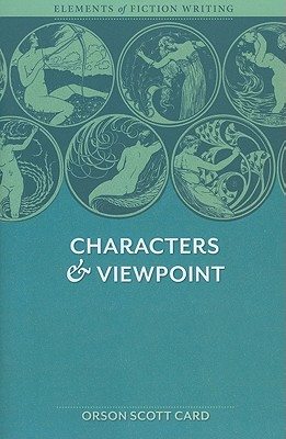 Image for CHARACTERS & VIEWPOINT ELEMENTS OF FICTION WRITING