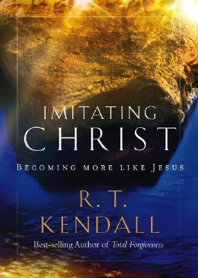 Image for Imitating Christ: Becoming More Like Jesus